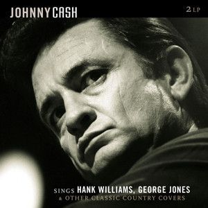 "Cash, Johnny - Sings Hank Williams, George Jones & Other Classic Country Covers / Vinyl, 12""(2LP/180 gram)"